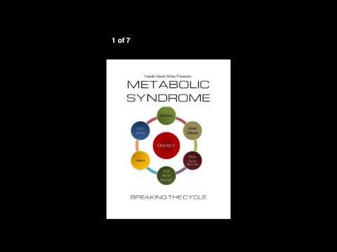 Metabolic Syndrome: Breaking The Cycle