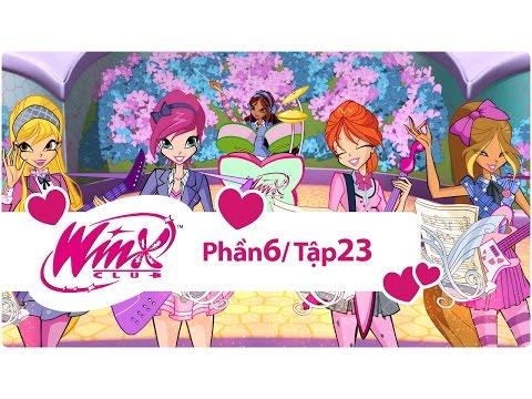 Winx Công chúa phép thuật - phần 6 tập 23 - [trọn bộ]