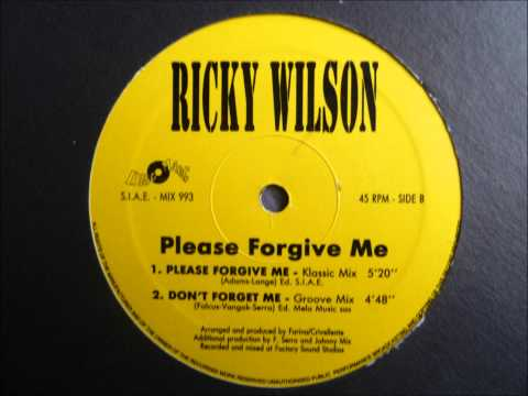 Ricky Wilson - Please Forgive Me