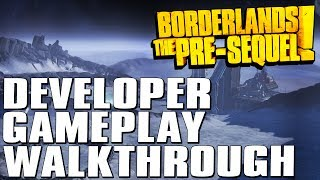 Borderlands The Pre-Sequel Developer Walkthrough