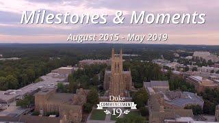 Milestones and Moments at Duke