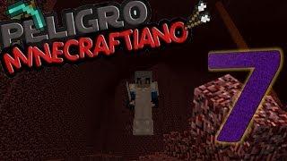 BESO EN EL INFIERNO!!!!! | PELIGRO MINECRAFTIANO #7