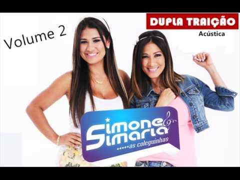 Dupla Traição (Acústica) - Simone e Simaria, as Coleguinhas - Vol.2