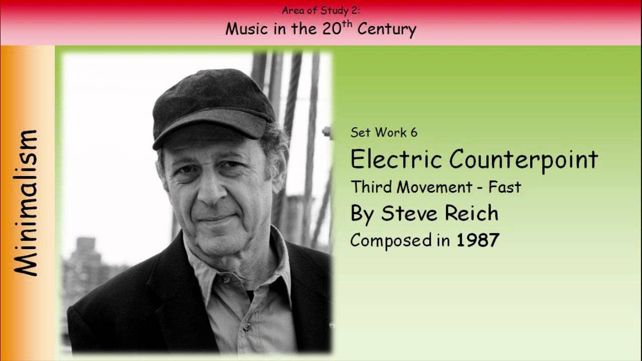 steve reich electric counterpoint gcse Electric counterpoint 3rd movement by steve reich analysis and minimalism –  anthology of music  music gcse musical theatre in america - music gcse.