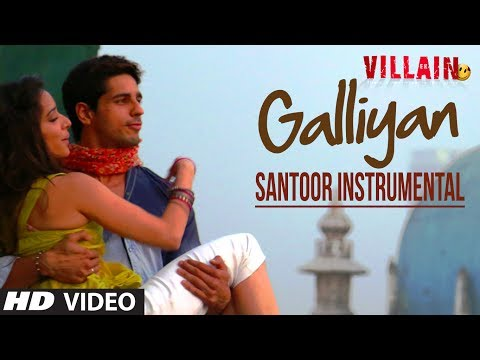 Galiyaan (Santoor Instrumental)