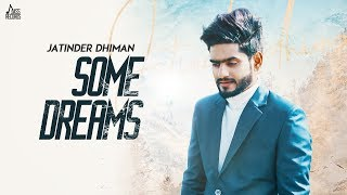 Some Dreams Jatinder Dhiman Video HD Download New Video HD