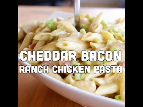 How to Make Cheddar Bacon Ranch Chicken Pasta