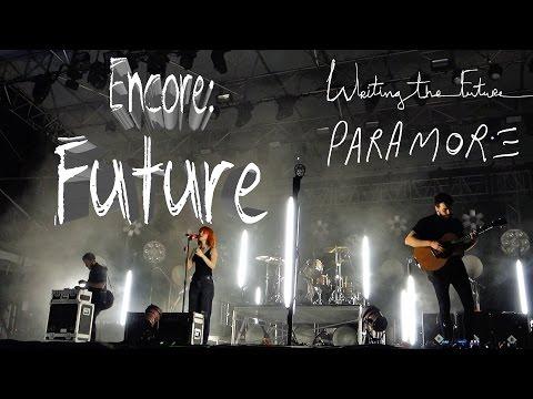 Paramore - Future (Encore) // Writing The Future // Sunfest West Palm Beach, FL