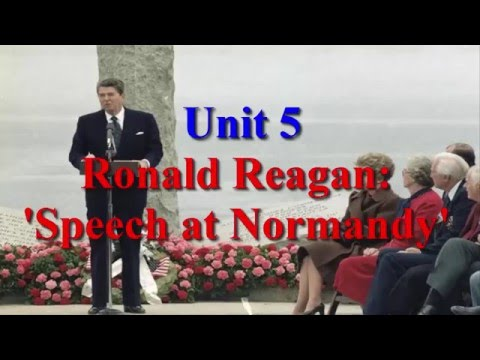 Unit 5 Ronald Reagan Speech at Normandy | Learn English via Listening Level 5