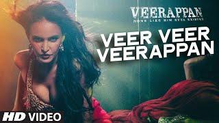 veer veer veerappan song, veerappan movie, bollywood movies