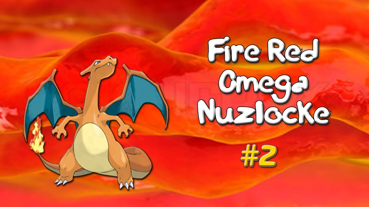 Pokemon Fire Red OMEGA NUZLOCKE Challenge 2  Unexpected