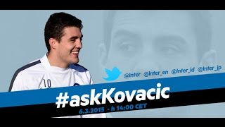 Live! #AskKovacic su Inter Channel 6.3.2015 14:00CET