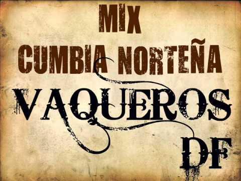 Mix Cumbia Norteña Vaqueros DF 1