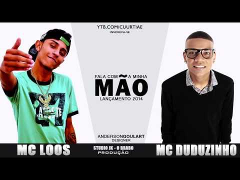 Mc Loos e Mc Duduzinho - Fala com a minha mão ♪ ( STUDIO JK ) @MCBIDIOFICIAL
