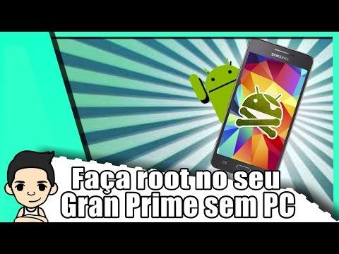 Como fazer root no Gran Prime duos sem PC