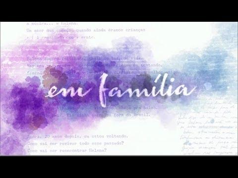 Tema de Helena - Novela Em Família