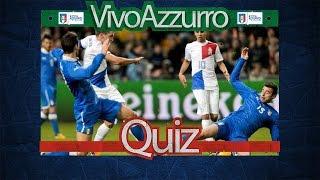 Il marcatore azzurro dell'ultimo confronto con l'Olanda - Quiz #53