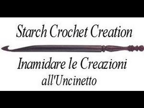 How to Starch Your Crochet Creation - Come Inamidare le Vostre Creazioni all'Uncinetto