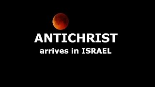 1st BLOOD MOON (April 2014)-- ANTICHRIST Arrival In