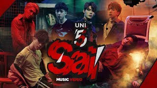 UNI5 | SAI | OFFICIAL MUSIC VIDEO