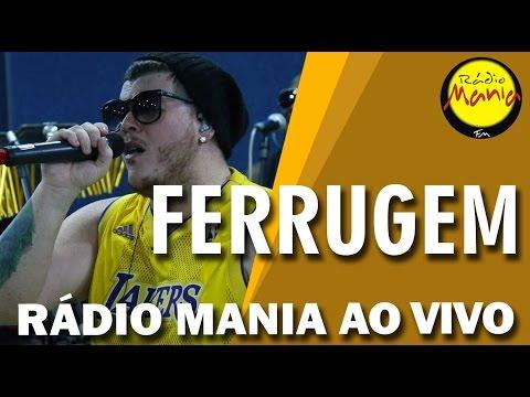 Rádio Mania - Ferrugem - Meu Bem