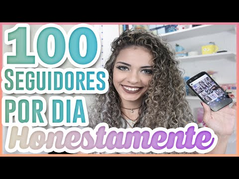 COMO GANHAR SEGUIDORES NO INSTAGRAM 100 POR DIA/how to get followers 100 PER DAY ♥ Fala Dantas