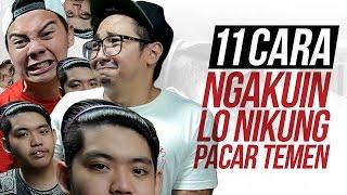 11 CARA NGAKUIN LO NIKUNG PACAR TEMEN