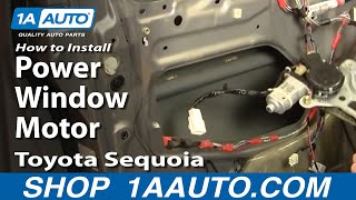 How To Install Replace Power Window Motor Toyota Sequoia