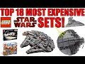 Top 18 MOST EXPENSIVE LEGO Star Wars Sets