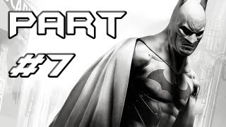 BATMAN Arkham City Gameplay Walkthrough Part 7 Triple