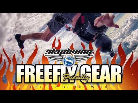 Skydiving Hot Tip of the Week: Freefly Friendly Gear