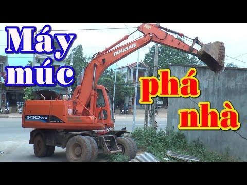 Máy xúc (múc) phá nhà - Excavators demolished ✔