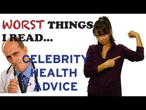 WORST HEALTH ADVICE I READ FROM CELEBRITIES