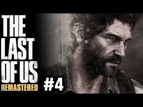 THE LAST OF US REMASTERED #4 - GAMEPLAY SURVIVAL DIFFICULTY - PS4 PRO