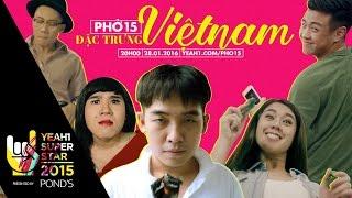 Phở 15: 15 Đặc trưng Vietnam | Yeah1 Superstar