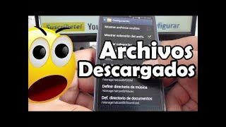 Como Ver Archivos Descargados En Samsung Galaxy S3 Español