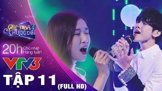 GIAI ĐIỆU CHUNG ĐÔI TẬP 11 FULL HD ♫ Jsol vì Jinju công khai đá xéo kẻ phá đám Minh Xù và cái kết...