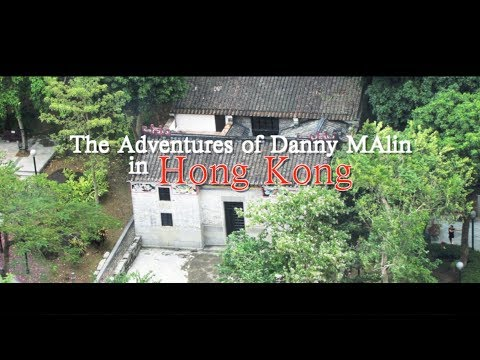 The Adventures of Danny MAlin in Hong Kong