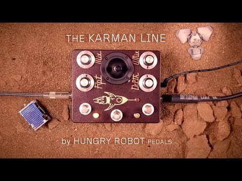 Hungry Robot Pedals The Karman Line