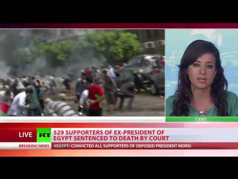 Egypt Court Sentence 529 Muslim Brotherhood Supporters to DEATH