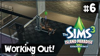 Sims 3 - Island Paradise: Hitting that Gym - S2:#6 (Let's Play)