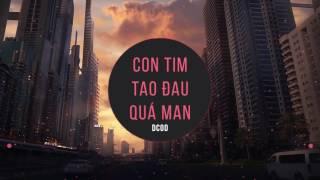 Con Tim Tao Đau Quá Man - Sol x Yuno x Kaka$hi ( MASEW MIX )