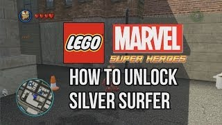 How To Unlock Silver Surfer LEGO Marvel Super Heroes