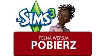 Jak Pobrać I Zainstalować The Sims 3 Utorrent Pełną