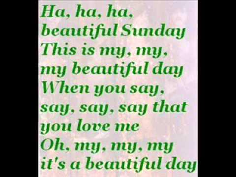 Lyrics to its a beautiful day