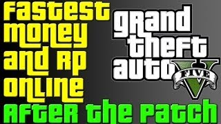 GTA 5 Online After The Patch Easiest And Fastest Way