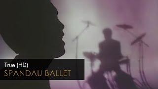 True – Spandau Ballet