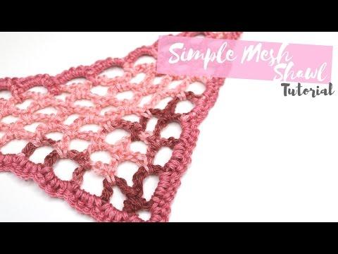 CROCHET: Simple Mesh Shawl | Bella Coco