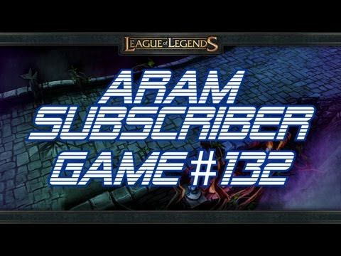► LoLPoV - ARAM Subscriber Game #132 [Kennen] (League of Legends Live Commentary)