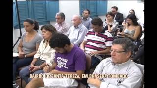 Bairro Santa Tereza passa a ser protegido pelo Patrim�nio Cultural de BH